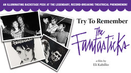 Try To Remember: The Fantasticks - A Legendary Broadway Show
